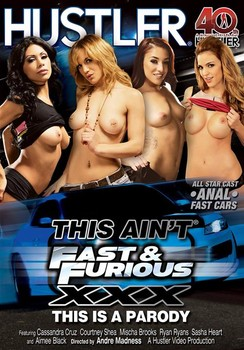 This Ain't Fast & Furious XXX - This Is A Parody (2014)